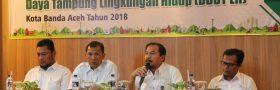 Sosialisasi Penyusunan Daya Dukung Dan Daya Tampung Lingkungan Hidup (DDDT LH) Kota Banda Aceh Tahun 2018